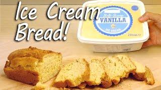 How to Make Ice Cream Bread - بالفيديو - كيف تصنع خبز الأيسكريم