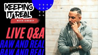 CREDIT REPAIR Q\u0026A LIVE | EP #91 | KEEPING IT REAL WITH CREDIT