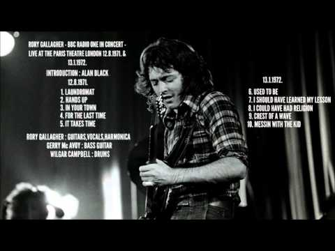 RORY GALLAGHER   LIVE AT THE PARIS THEATRE LONDON 12  8  1971  & 13  1  1972  BBC RADIO 1 IN CONCERT Mp3