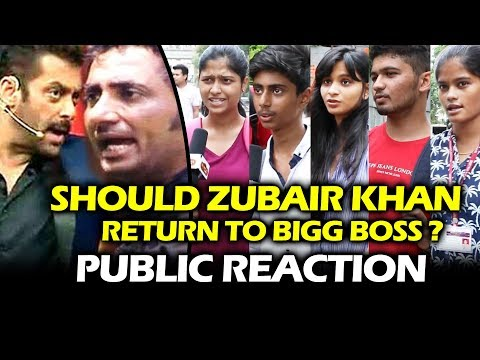 Should Zubair Khan Return To Bigg Boss 11 - PUBLIC REACTION