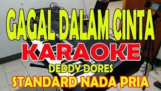 Download Lagu GAGAL DALAM CINTA [DEDY DORES] KARAOKE ll LIRIK ll HD mp3