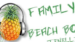 Beach Boy - Family (ft. Tenelle) ~~~ISLAND VIBE~~~