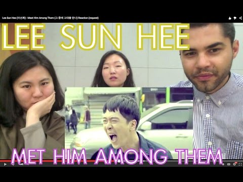 lee sun hee meet him among them reaction formation