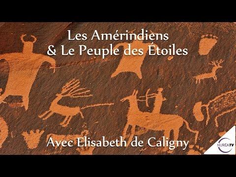 « Les Amérindiens & Le Peuple des Étoiles » avec Elisabeth de Caligny - NURÉA TVde YouTube · Durée:  1 heure 28 minutes 16 secondes