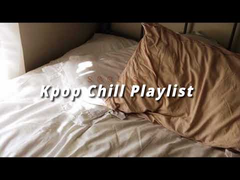🎵Kpop Chill Playlist (15 songs)