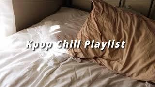 🎵Kpop Chill Playlist (15 songs)