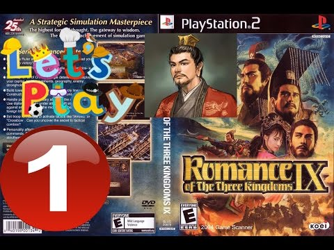 Romance of The Three Kingdoms IX Let's Play Ep.1 (Restoring the Han as Liu Bei)