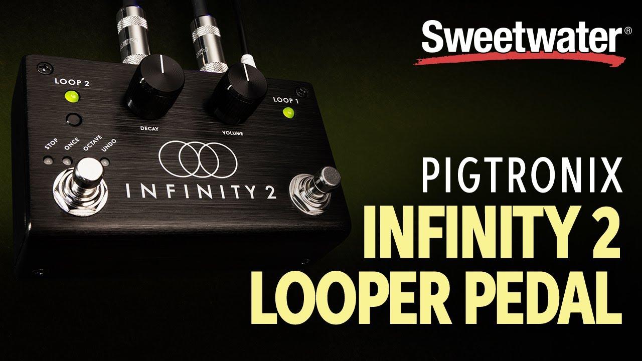 Pigtronix Infinity 2 Looper Pedal Demo