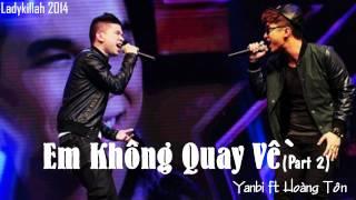 AUDIO | Em Không Quay Về (Part 2) - Hoàng Tôn ft. Yanbi