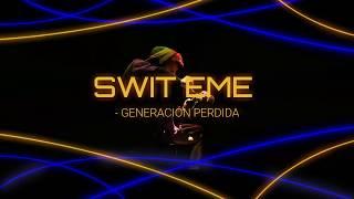 SWIT EME - GENERACIÓN PERDIDA LETRA (Letras De Rap Para Cantar).mp3