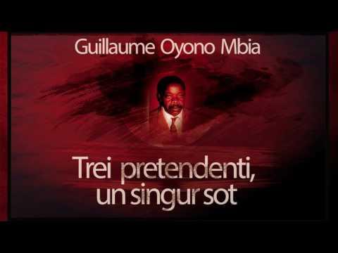 Trei pretendenti, un singur sot - Guillaume Oyono Mbia