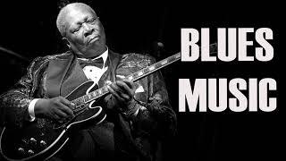 The Blues Music | Best Playlist Slow Blues | Greatest Blues Rock/Guitar Blues