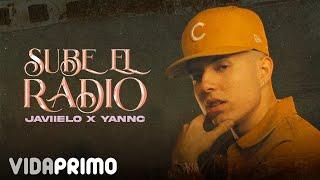 Javiielo X YannC - Sube El Radio 📻 [Official Video]