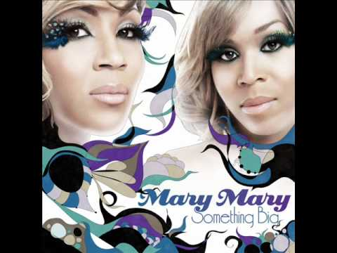 Mary Mary-Never Wave My Flag (New 2011)
