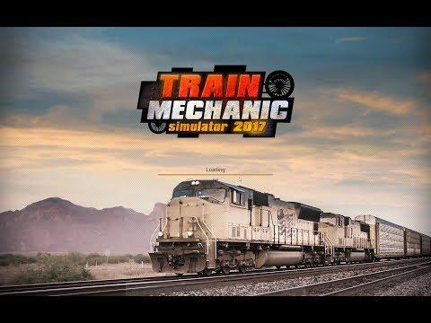 Train Mechanic Simulator 2017 #001  