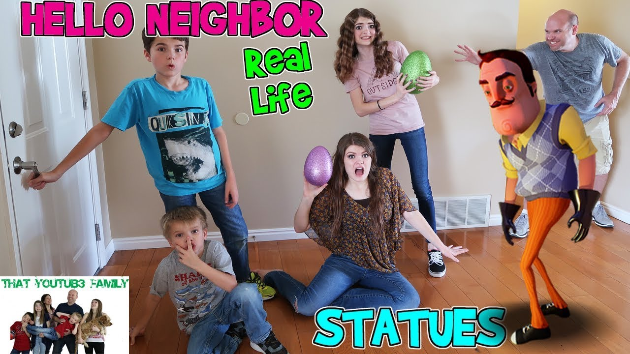 Hello Neighbor Real Life Statues Fun Game That