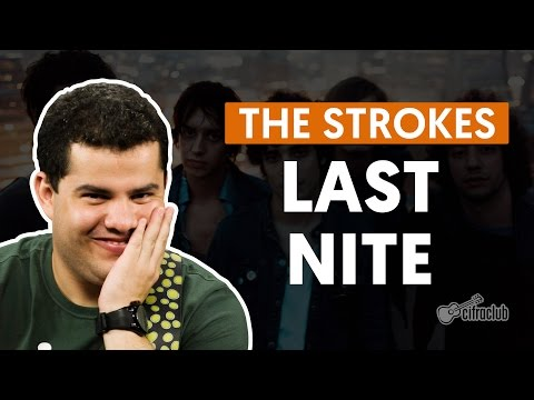Last Nite - The Strokes (aula de guitarra)