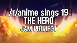 /r/Anime Sings - THE HERO !! ~Ikareru Kobushi ni Hi o Tsukero ~ (ONE PUNCH MAN OP)