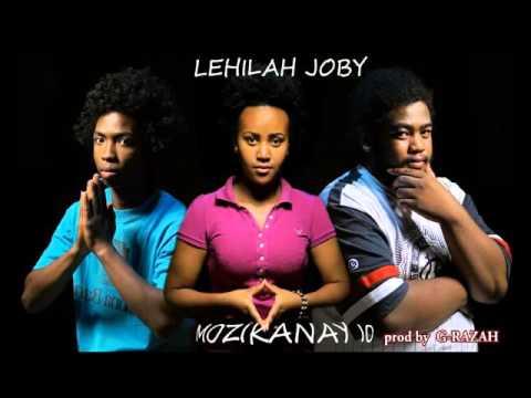 Lehilah Joby - Mozikanay io ( prod by G RAZAH )