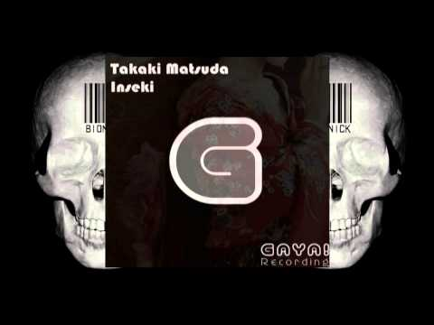 Takaki Matsuda - Inseki (Original Mix)
