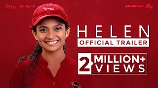 HELEN Malayalam Movie|Official Trailer| Anna Ben|Vineeth Sreenivasan|Mathukutty Xavier|Shaan Rahman