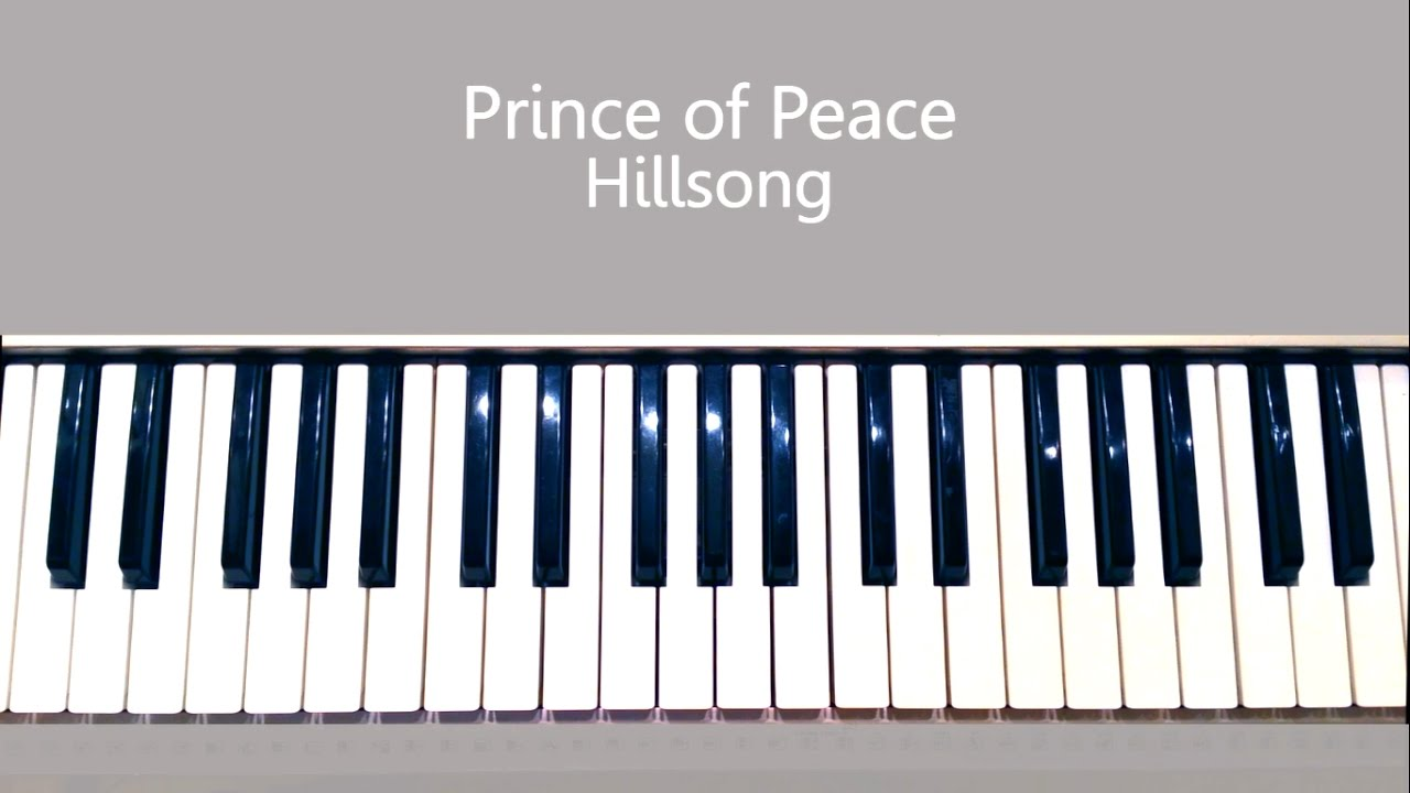 Prince of peace hillsong piano tutorial youtube prince of peace hillsong piano tutorial hexwebz Images