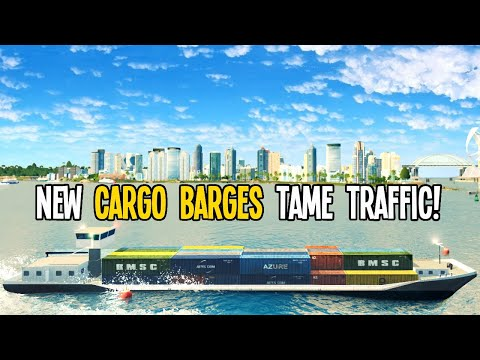 New Cargo Barges Solving Cargo Traffic Like a Pro in Cities Skylines!