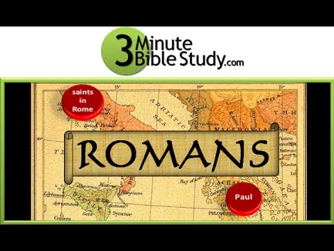 3 Minute Bible Study: Intro to Romans