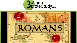 3 Minute Bible Study: Intro to Romans Thumbnail