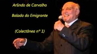 Arlindo de Carvalho - Balada do Emigrante