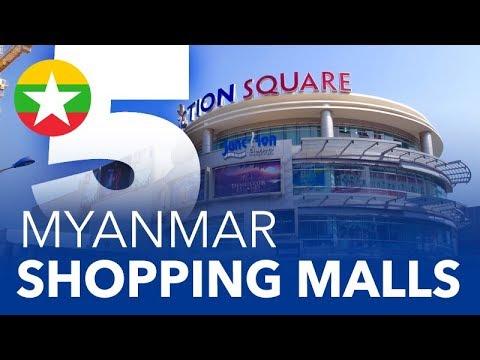 TOP 5 - Shopping Malls in Myanmar