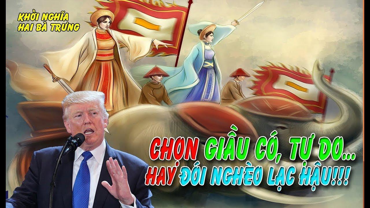 Donald Trump ca ngợi dũng khí Hai Bà Trưng và tinh thần độc lập dân tộc của người Việt