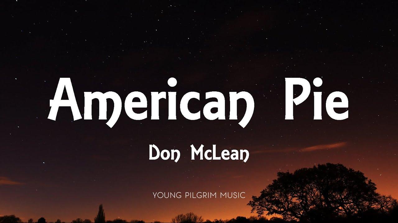 Download Don McLean - American Pie (Lyrics)