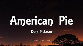 Don McLean - American Pie (Lyrics)