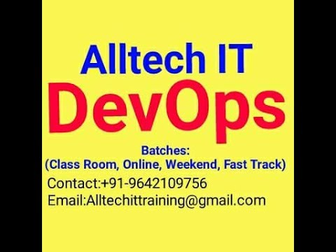 DevOps ANT Session-1 @ Alltech IT, +91 9642109756