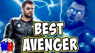 How Infinity War Made Thor The GREATEST AVENGER!