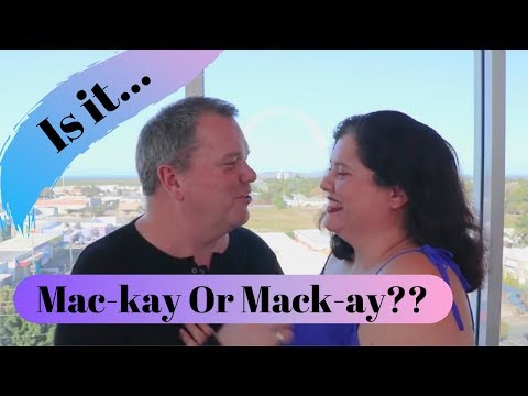 Mackay, Queensland, Australia - How To Pronounce Mackay - Highlights 2019