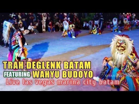 Trah Deglenk Batam Live pasar djadoel las vegas marina city batam