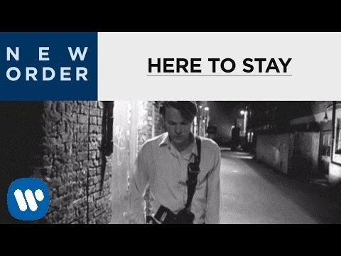 New Order - Here To Stay [OFFICIAL MUSIC VIDEO]