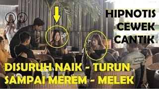 HIPNOTIS CEWEK CANTIK DISURUH NAIK TURUN SAMPAI MEREM-MELEK! Prank Indonesia Jordan Nugraha