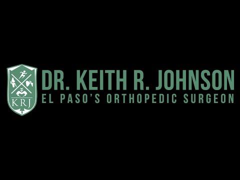 Keith R. Johnson MD  - Orthopedic Hip and Knee Surgeon El Paso, TX