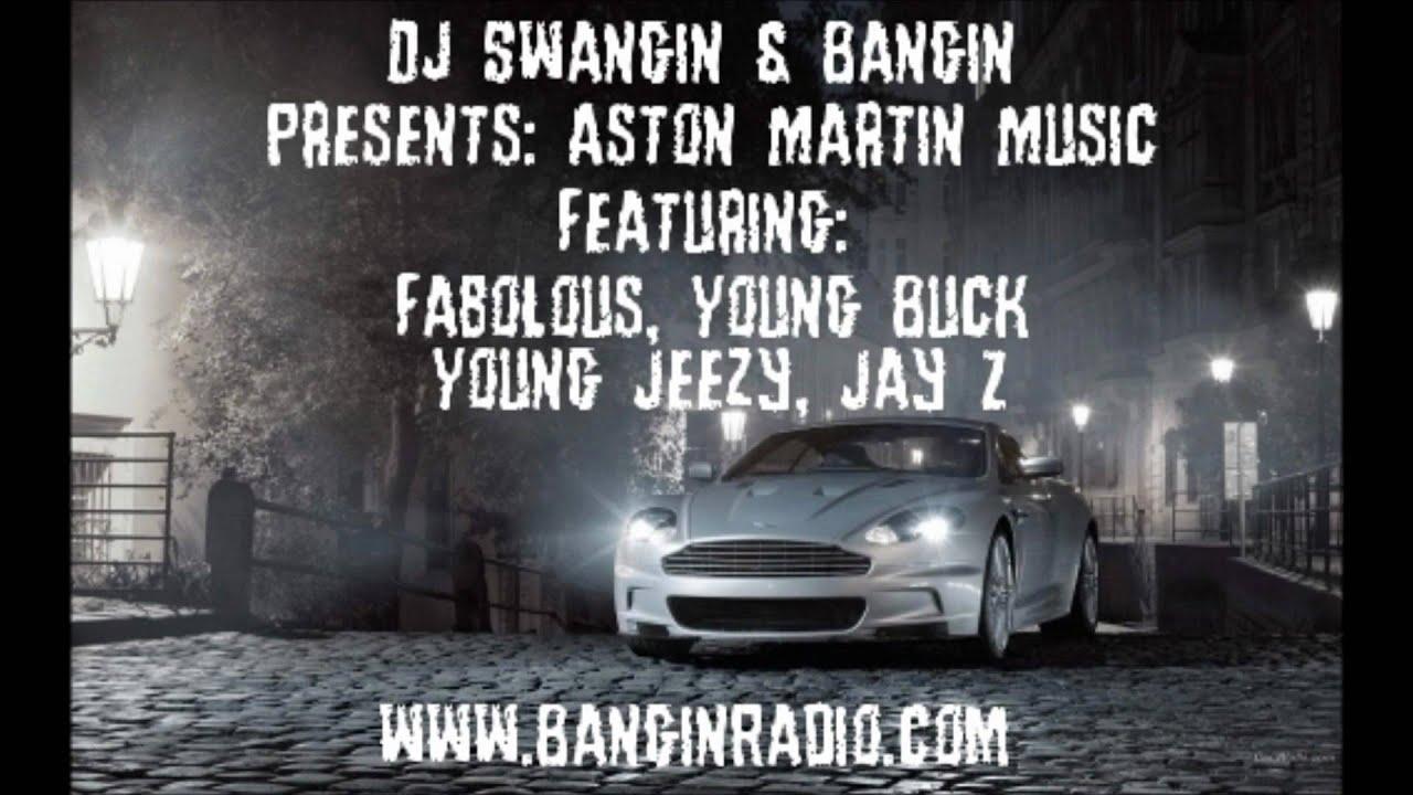 aston martin music - fabolous, young buck, young jeezy, jay z