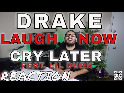 Drake – Laugh Now Cry Later Feat. Lil Durk (Reaction)