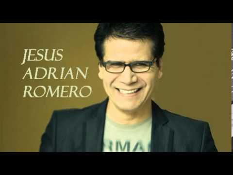 La Niña De Tus Ojos  Jesus Adrian Romero