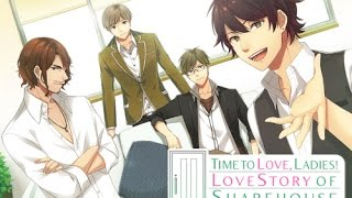 Time to Love, Ladies! | Love Story of Share House | Proloque
