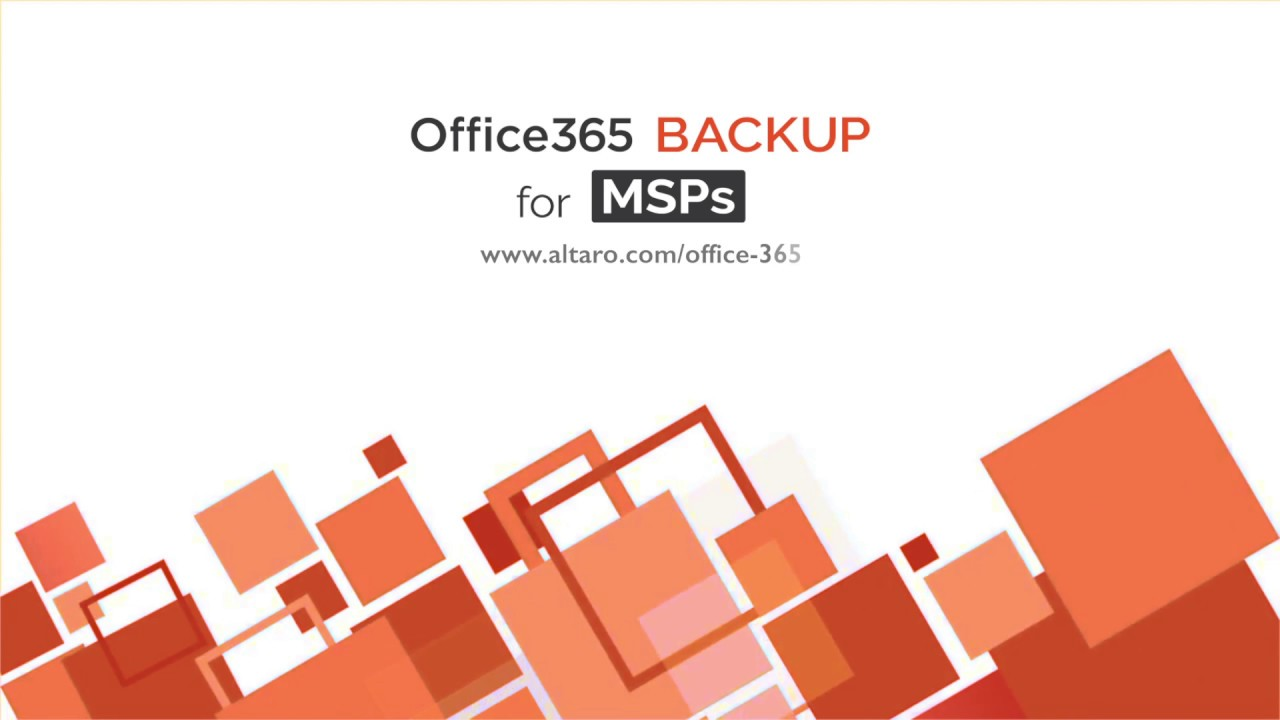 Office 365 Backup for MSPs by Altaro