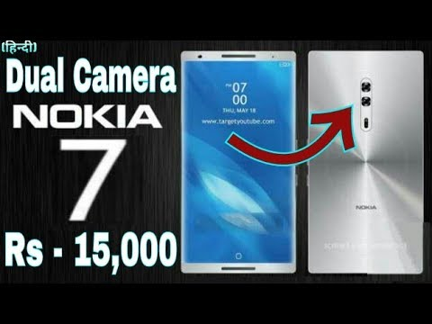 Nokia 7 Upcoming Android Smartphone 2017 | Specifications | Features | Price in India | Release date