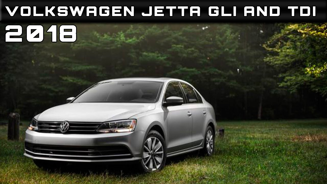 2018 volkswagen jetta gli and tdi review rendered price specs release date youtube. Black Bedroom Furniture Sets. Home Design Ideas