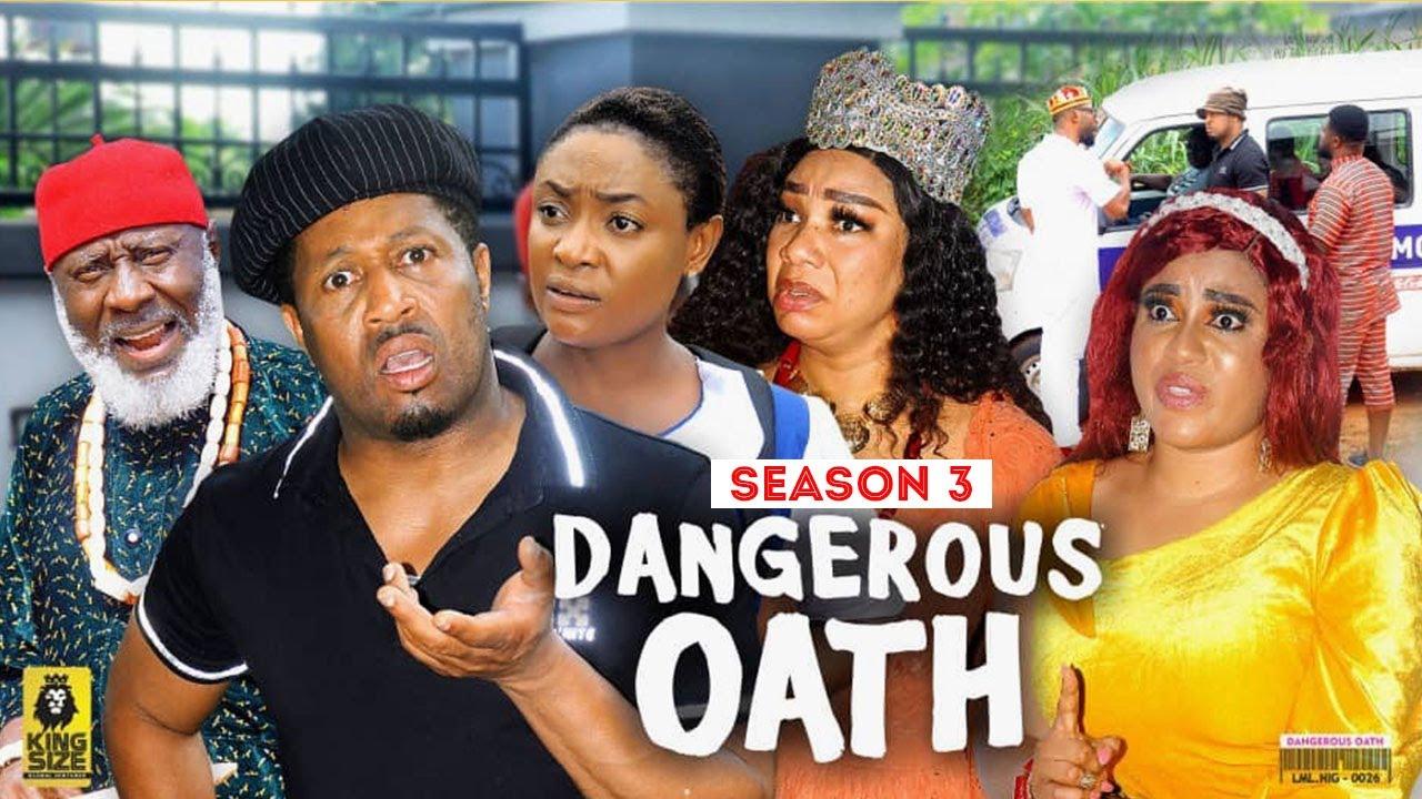 Download DANGEROUS OATH (SEASON 3) {NEW TRENDING MOVIE} - 2021 LATEST NIGERIAN NOLLYWOOD MOVIES