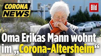 Corona-Quarantäne: Oma Erika darf nicht zu ihrem Mann